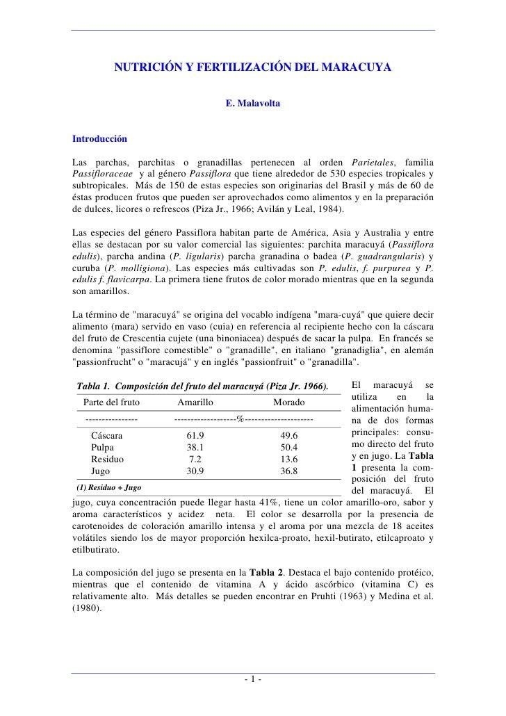 NUTRICIÓN Y FERTILIZACIÓN DEL MARACUYA                                       E. Malavolta   Introducción  Las parchas, par...