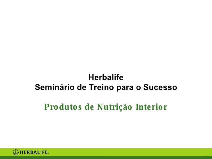 Herbalife Seminário de Treino para o Sucesso Produtos de Nutrição Interior