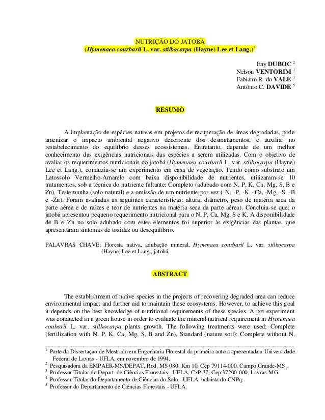 NUTRIÇÃO DO JATOBÁ                (Hymenaea courbaril L. var. stilbocarpa (Hayne) Lee et Lang.)1                          ...