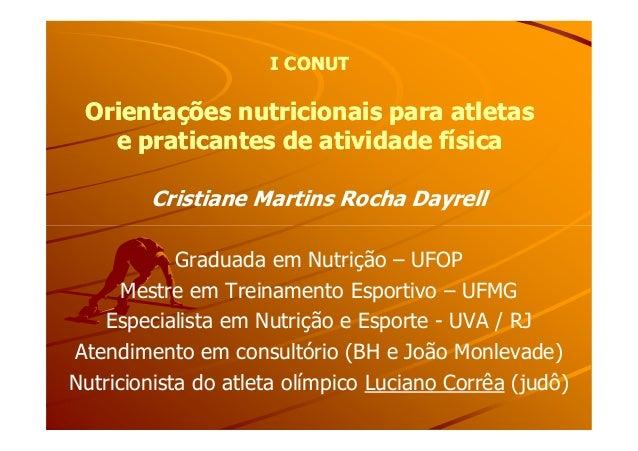 I CONUTI CONUTOrientações nutricionais para atletasOrientações nutricionais para atletase praticantes de atividade físicae...