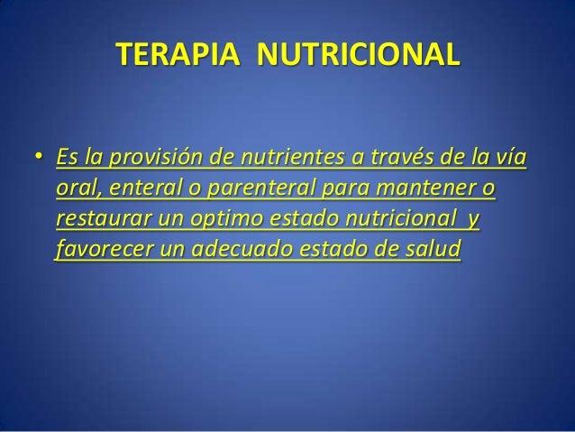 Indicaciones de Soporte Nutricional • Desde su hospitalización : Pérdida reciente de peso superior al 10% del peso usual ...