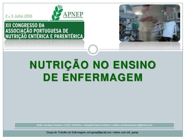 Abílio Cardoso Teixeira | SCI1: CHPorto – Hospital Santo António | abilio.cardosoteixeira@gmail.com Grupo de Trabalho de E...