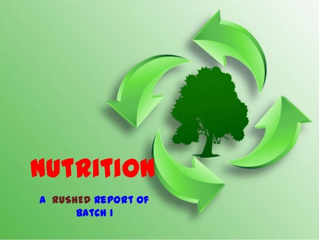NutritionA RUSHED Report of      Batch 1