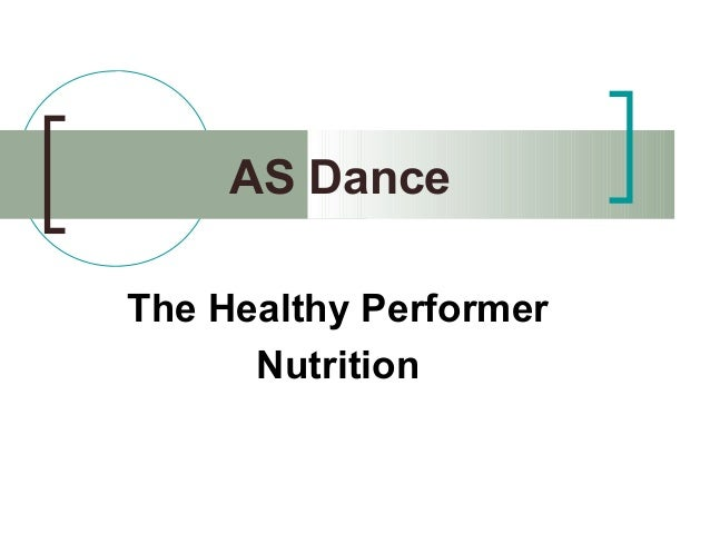 AS Dance The Healthy Performer Nutrition