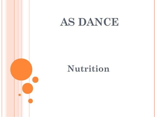 AS DANCE  Nutrition