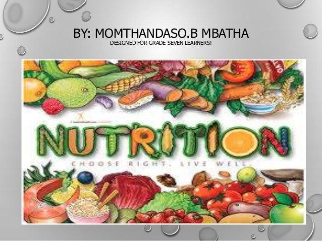 BY: MOMTHANDASO.B MBATHA DESIGNED FOR GRADE SEVEN LEARNERS!