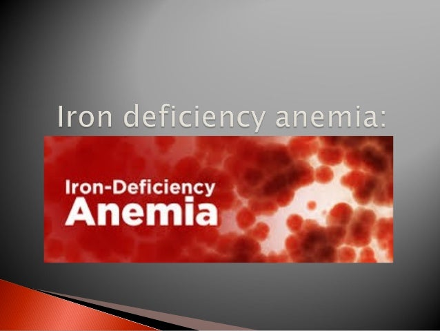  Microcytic, hypochromic anemia.  Decreased HG concentration than standards.  The most prevalent single deficiency stat...