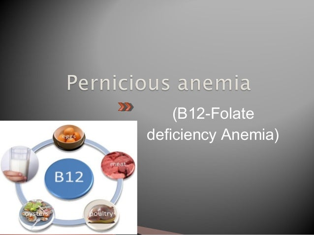 Deficiency of vitamin B12 & Folic acid arrests the development of erythrocytes in the bone marrow at the stage of megalobl...