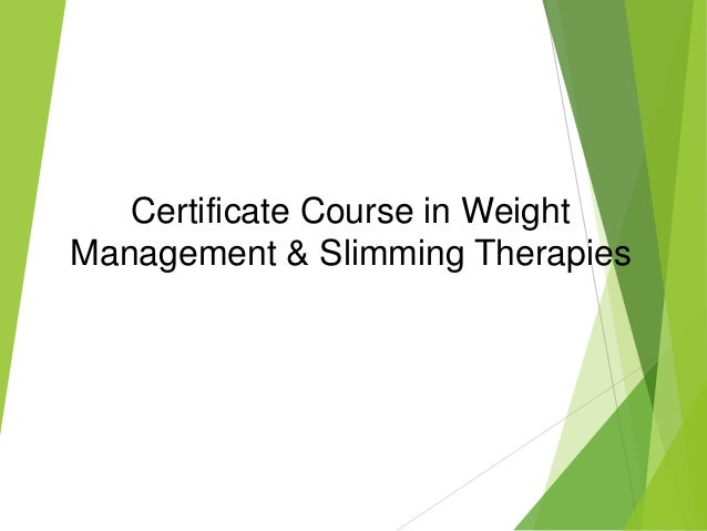 Certificate Course in Weight Management & Slimming Therapies