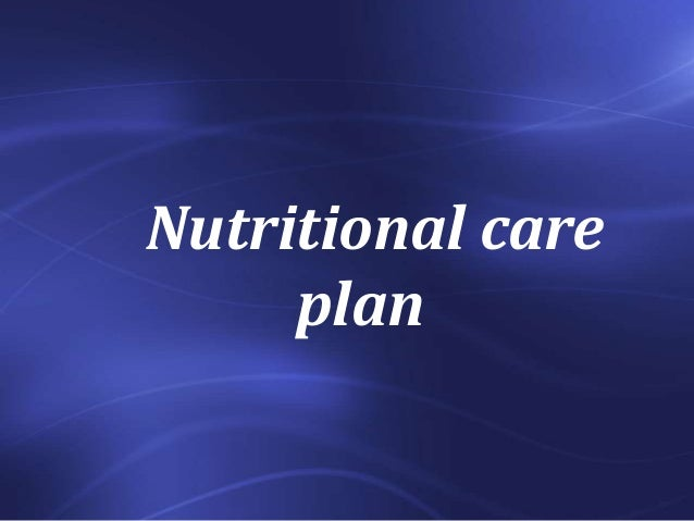 Nutritional care plan