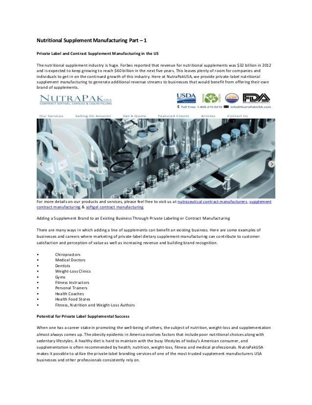 Nutritional Supplement Manufacturing Part 1