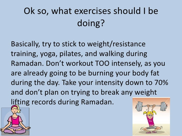 Nutrition and exercise during ramadan