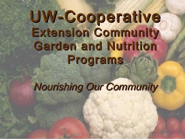 UW-CooperativeUW-Cooperative Extension CommunityExtension Community Garden and NutritionGarden and Nutrition ProgramsProgr...