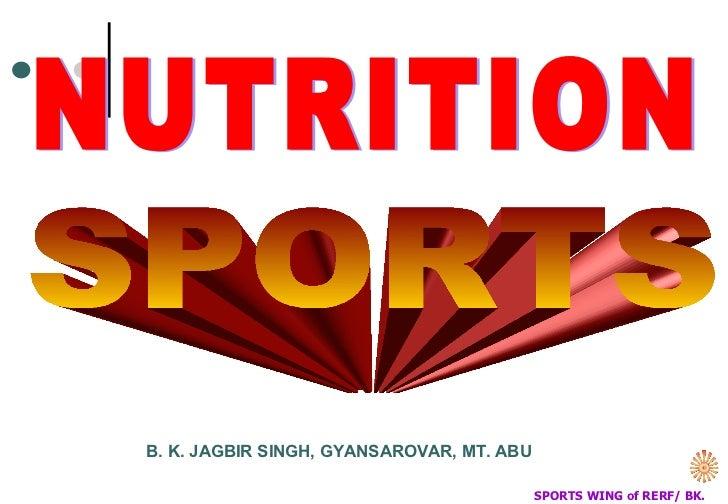 SPORTS  NUTRITION B. K. JAGBIR SINGH, GYANSAROVAR, MT. ABU