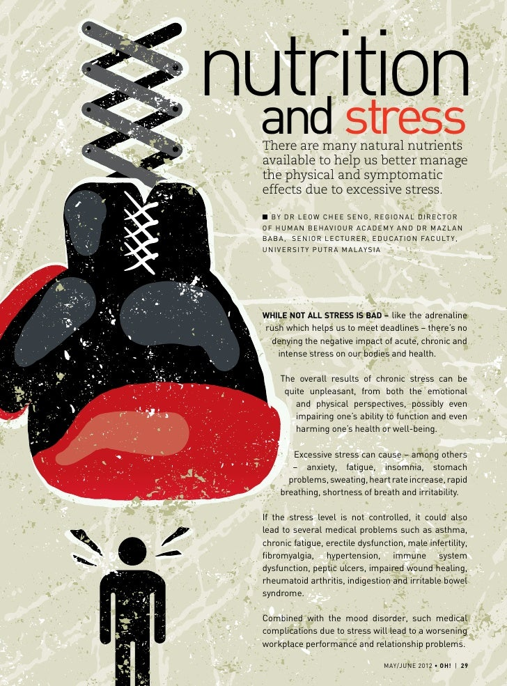 nutrition  and stress  There are many natural nutrients  available to help us better manage  the physical and symptomatic ...