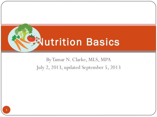 Nutrition basics revised july 2013 without graphics