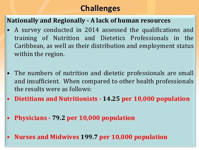 Preventing disease, promoting and protecting health Challenges Nationally and Regionally - A lack of human resources • A s...