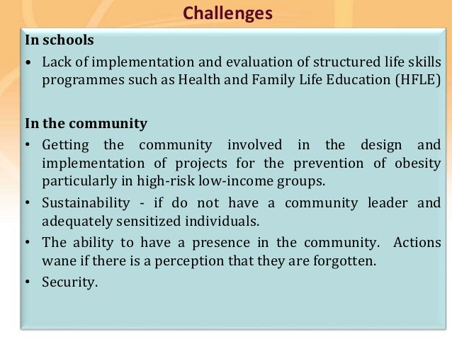 Preventing disease, promoting and protecting health Challenges In schools • Lack of implementation and evaluation of struc...