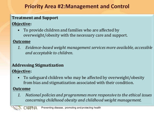 Preventing disease, promoting and protecting health Treatment and Support Objective: • To provide children and families wh...