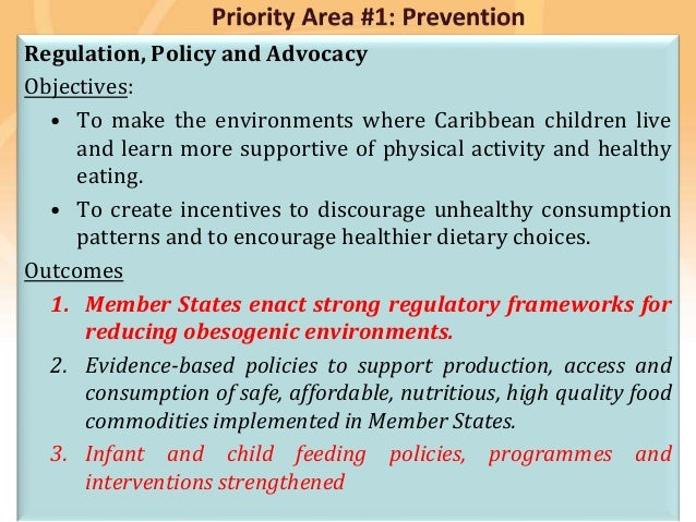 Preventing disease, promoting and protecting health Regulation, Policy and Advocacy Objectives: • To make the environments...