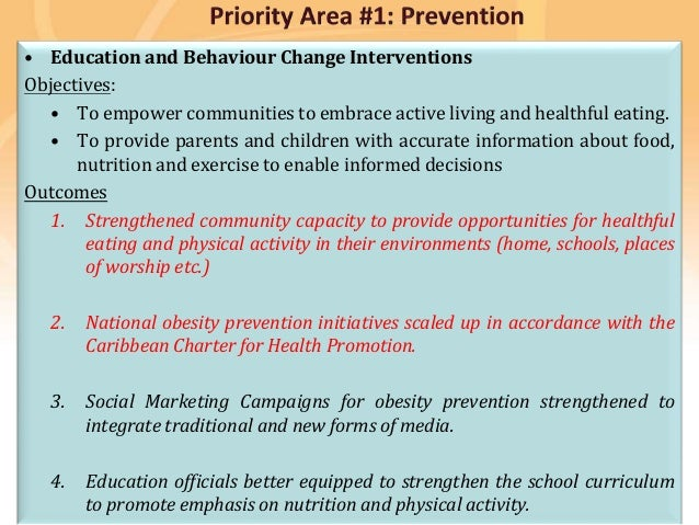 Preventing disease, promoting and protecting health • Education and Behaviour Change Interventions Objectives: • To empowe...