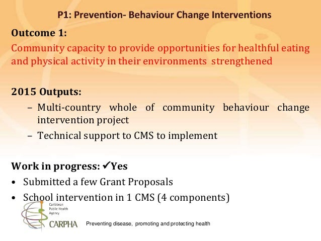 Preventing disease, promoting and protecting health Outcome 1: Community capacity to provide opportunities for healthful e...