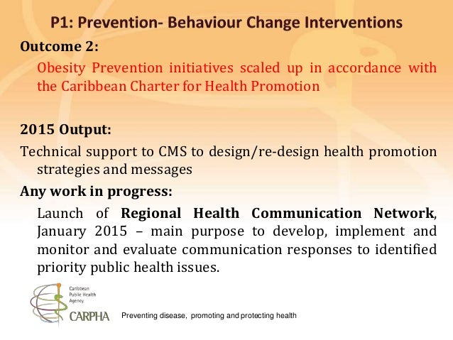 Preventing disease, promoting and protecting health Outcome 2: Obesity Prevention initiatives scaled up in accordance with...