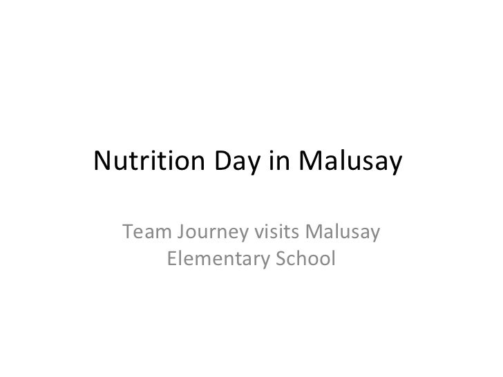 Nutrition Day in Malusay  Team Journey visits Malusay      Elementary School