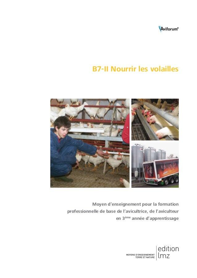 B7-II Nourrir les volailles Moyen d'enseignement pour la formation professionnelle de base de l'avicultrice, de l'aviculte...