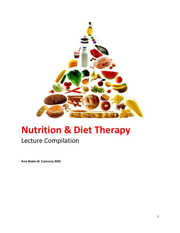 Nutrition & dietetics lecture compilation