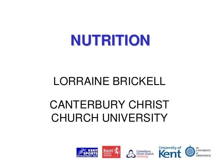 NUTRITIONLORRAINE BRICKELLCANTERBURY CHRISTCHURCH UNIVERSITY