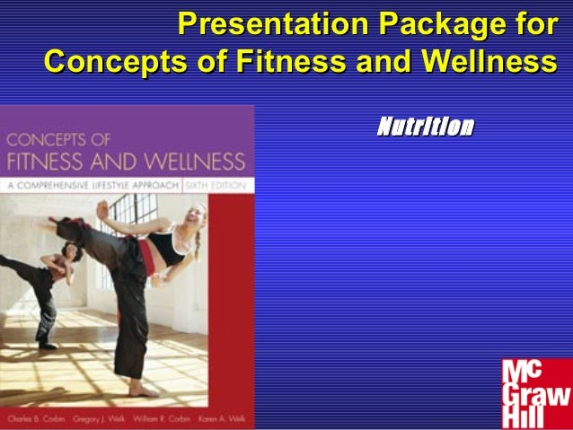 Presentation Package for Concepts of Fitness and Wellness Nutrition