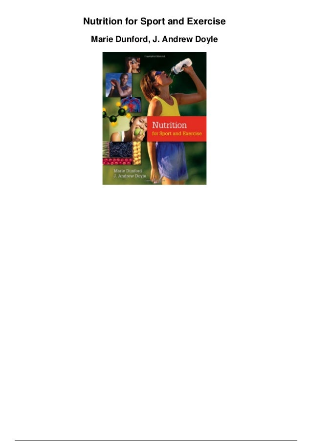 Nutrition for Sport and Exercise Marie Dunford, J. Andrew Doyle