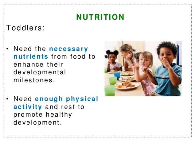 Nutrition for toddlers Slide 3