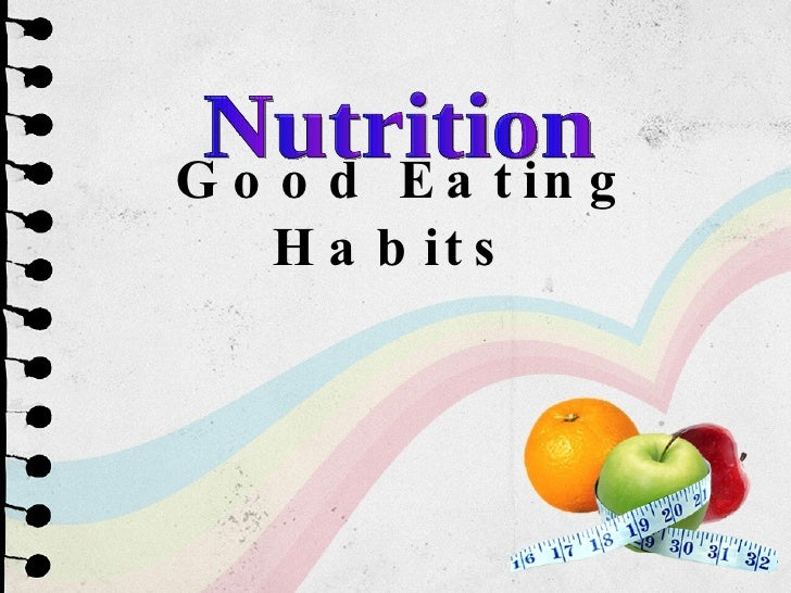 Good Eating Habits Nutrition