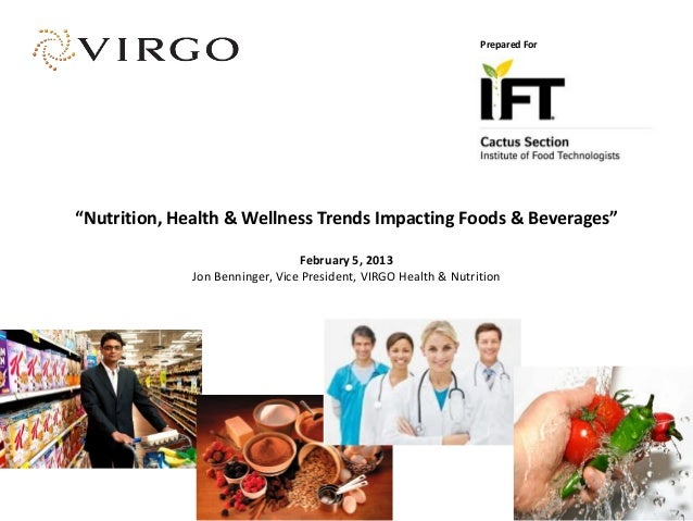 "Prepared For""Nutrition, Health & Wellness Trends Impacting Foods & Beverages""                                 February 5, ..."