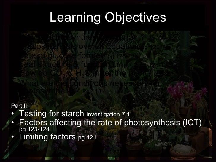 Learning Objectives <ul><li>Part I </li></ul><ul><li>Why is photosynthesis important?  Pg 127 </li></ul><ul><li>Photosynth...