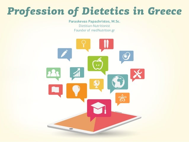 Profession of Dietetics in Greece Paraskevas Papachristos, M.Sc. Dietitian-Nutritionist Founder of medNutrition.gr