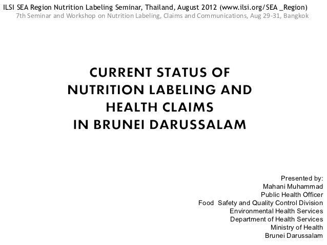 ILSI SEA Region Nutrition Labeling Seminar, Thailand, August 2012 (www.ilsi.org/SEA _Region)     7th Seminar and Workshop ...