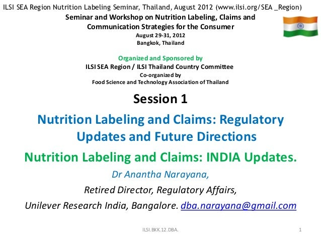 ILSI SEA Region Nutrition Labeling Seminar, Thailand, August 2012 (www.ilsi.org/SEA _Region)                   Seminar and...