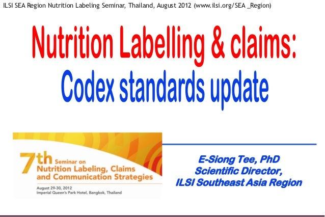 ILSI SEA Region Nutrition Labeling Seminar, Thailand, August 2012 (www.ilsi.org/SEA _Region)                              ...