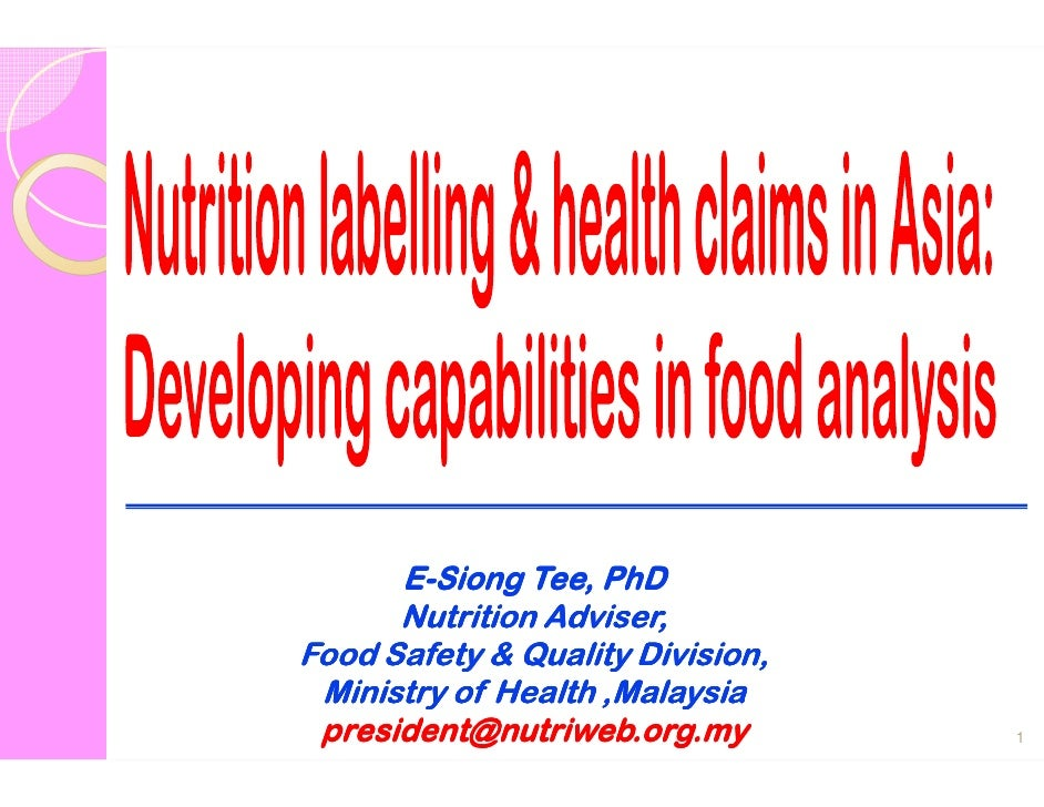 E-Siong Tee, PhD      Nutrition Adviser,Food Safety & Quality Division, Ministry of Health ,Malaysia president@nutriweb.or...