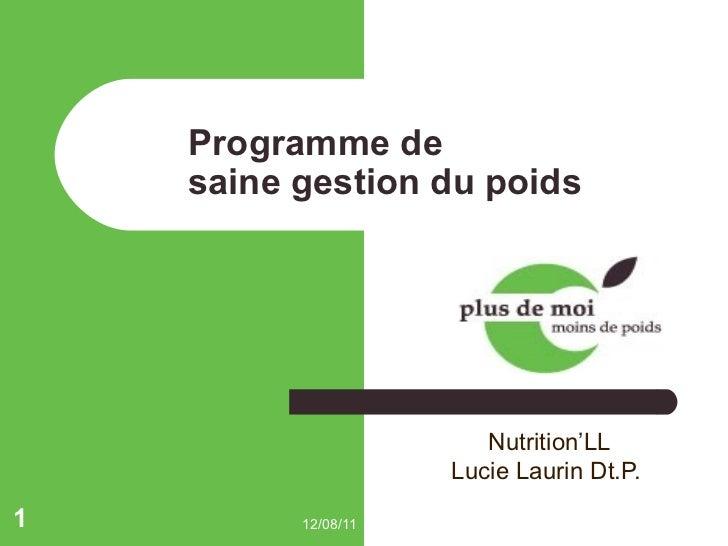 Programme de  saine gestion du poids Nutrition'LL Lucie Laurin Dt.P.