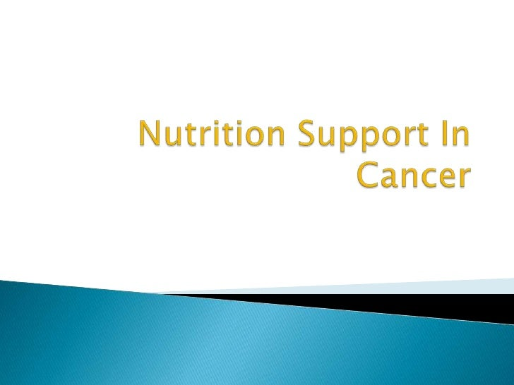 Nutrition Support In Cancer
