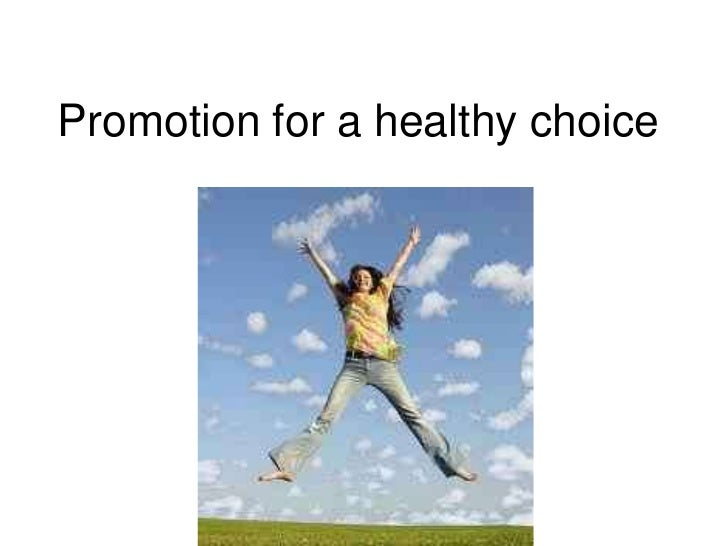 Promotion for a healthy choice<br />