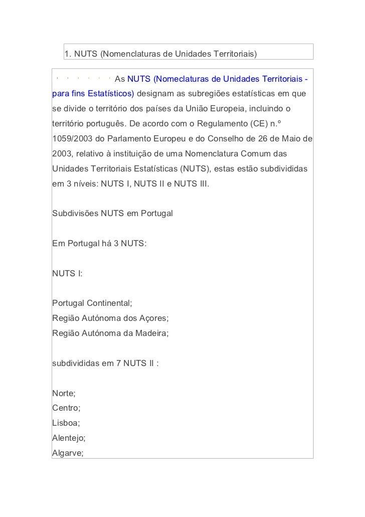 1. NUTS (Nomenclaturas de Unidades Territoriais)                As NUTS (Nomeclaturas de Unidades Territoriais -para fins ...