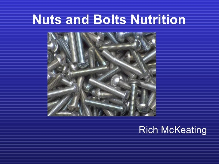Nuts and Bolts Nutrition Rich McKeating