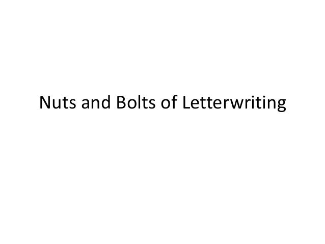 Nuts and Bolts of Letterwriting