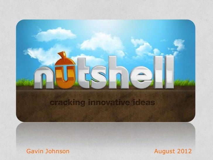 Cracking Innovative                  Ideas        Gavin Johnson     August 2012www.nutshell-live.com