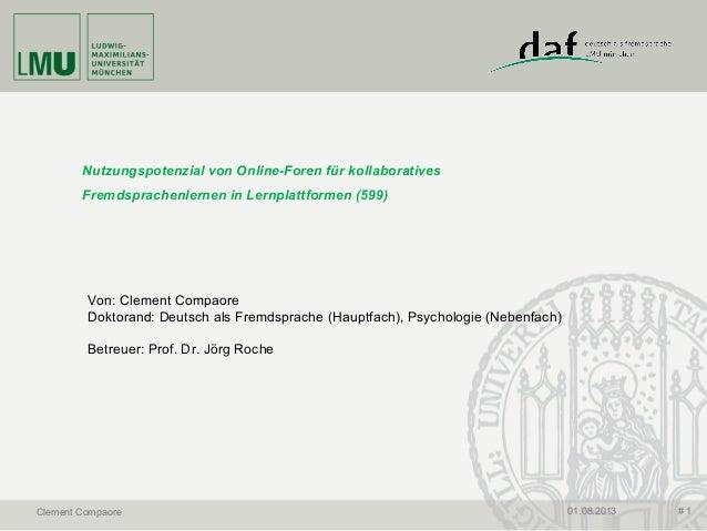 Nutzungspotenzial von Online-Foren für kollaboratives Fremdsprachenlernen in Lernplattformen (599) Von: Clement Compaore D...